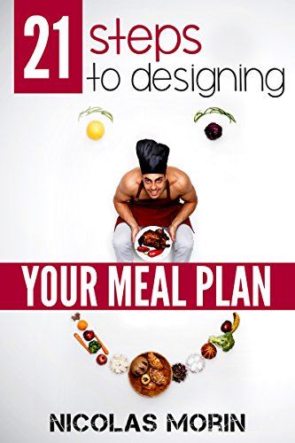 free kindle book 21 Steps to Designing your Meal Plan