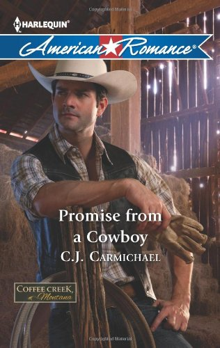 Promise from a Cowboy (Harlequin American Romance: Coffee Creek, Montana)