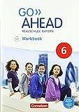 Go Ahead - Ausgabe für Realschulen in Bayern - Neue Ausgabe: 6. Jahrgangsstufe - Workbook mit Audios online