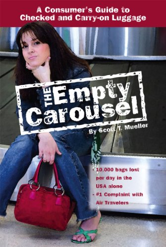 The Empty Carousel a Consumer's Guide to Checked and Carry-on Luggage (English Edition)