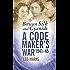 Between Silk and Cyanide: A Codemaker's War 1941-45
