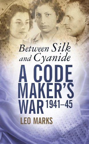 between-silk-and-cyanide-a-code-makers-war-1941-45