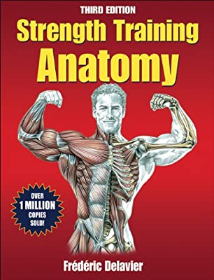 Strength Training Anatomy (Sports Anatomy) by Human Kinetics Publishers