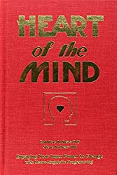 Heart of the Mind: Engaging Your Inner Power to Change with Neurolinguistic Programming by Steve Andreas (1989-01-01)