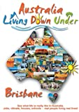 Living Down Under Brisbane [Import anglais]