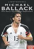 Michael Ballack - Die Story des Fussball-Superstars