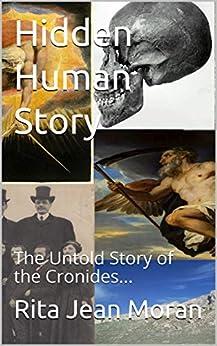 Hidden Human Story: The Untold Story of the Cronides... PDF Descarga gratuita
