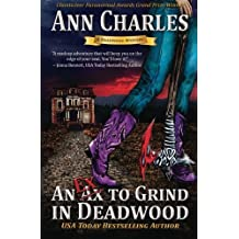 An Ex to Grind in Deadwood (Deadwood Humorous Mystery Book 5) (Deadwood Mystery Series) (Volume 5) by Ann Charles (2014-09-04)