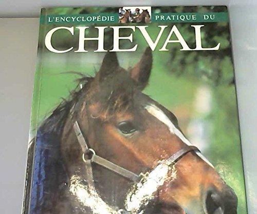 Encyclopédie pratique du cheval