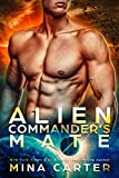 Alien Commanders Mate (Warriors of the Lathar Book 6) (English Edition)