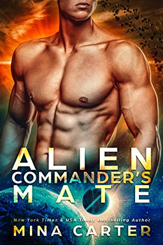 (Alien Commander's Mate (Warriors of the Lathar Book 6) (English Edition))