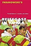 Reisegast in Korea. Fremde Kulturen verstehen und erleben