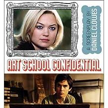 [(Art School Confidential)] [ By (author) Daniel Clowes ] [June, 2006]