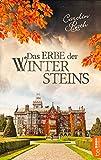 Das Erbe der Wintersteins von Carolin Rath