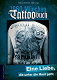 1860 München Tattoobuch: Eine Liebe, die unter die Haut geht