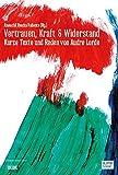Vertrauen, Kraft & Widerstand: Kurze Texte und Reden von Audre Lorde (axion)