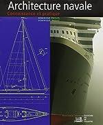 Architecture navale - Connaissance et pratique (NE) de Dominique Presles