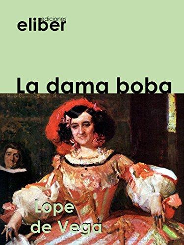 La dama boba (Clásicos de la literatura castellana)