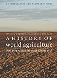A History of World Agriculture: From the Neolithic Age to the Current Crisis by Marcel Mazoyer (2006-06-01)