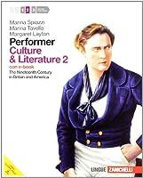 Performer. Culture and literature. Con e-book. Con espansione online. Per le Scuole superiori: 2