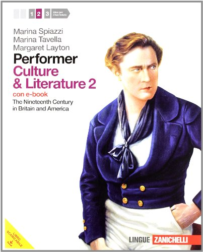Performer. Culture and Literature 2. Per le Scuole superiori. Con 2 e-book. Con espansione online