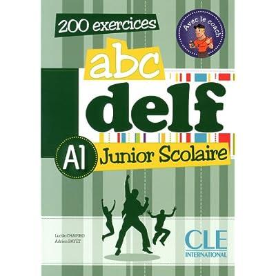 Abc Delf Junior Scolaire. A1. Per Le Scuole Superiori. Con Espansione Online