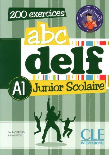 ABC Delf junior scolaire. A1. Per le Scuole superiori. Con espansione online ABC Delf junior scolaire. A1. Per le Scuole superiori. Con espansione online 51ma2LWIqgL