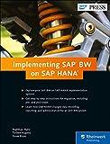 Implementing SAP BW on SAP HANA (SAP PRESS: englisch)