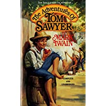 The Adventures of Tom Sawyer(ILLUSTRATED) (English Edition)