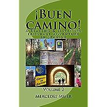¡Buen camino!: A  Reading & Listening Spanish Language Learning Adventure