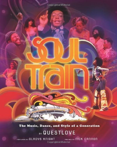 [(Soul Train: The Music, Dance, and Styl...