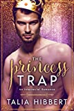The Princess Trap: An Interracial Romance (Dirty British Romance Book 1) (English Edition)