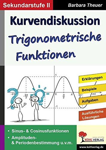 Kurvendiskussion / Trigonometrische Funktionen: Kopiervorlagen zum Einsatz in der SEK II