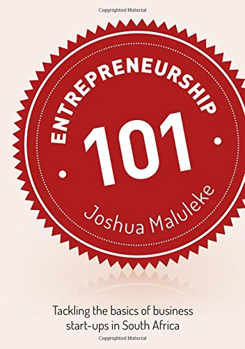 Entrepreneurship 101: Tackling the basics of business start-ups in South Africa