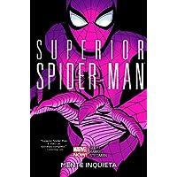 Mente inquieta. Superior Spider-Man: 2