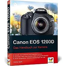 Canon EOS 1200D: Das Handbuch zur Kamera