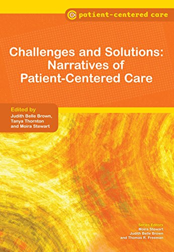 Challenges And Solutions: Narratives Of Patient-centered Care por Judith Belle Brown epub