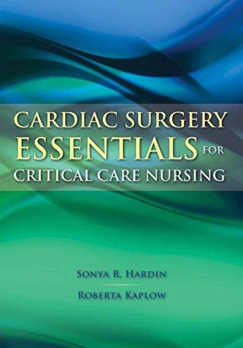 Cardiac Surgery Essentials for Critical Care Nursing por Sonya R. Hardin