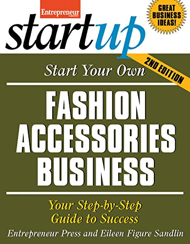 Start Your Own Fashion Accessories Business: Your Step-By-Step Guide to Success (Start Up Your Own) por Entrepreneur Press