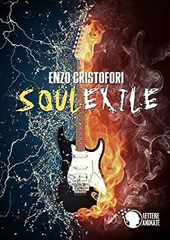 Soul Exile di [Cristofori, Enzo]