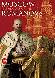 [(Moscow : Splendours of the Romanovs)] [Edited by Brigitte de Montclos ] published on (October, 2009)