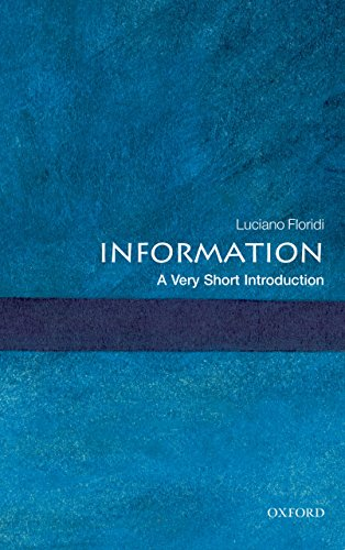 Information: A Very Short Introduction (Very Short Introductions) (English Edition) por Luciano Floridi