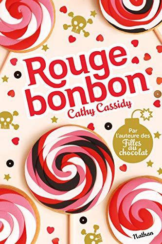 Les filles au chocolat : Rouge bonbon