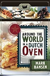 Around the World in a Dutch Oven (English Edition)