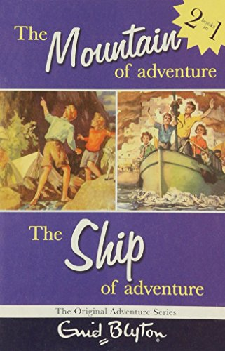 The mountain of adventure ; The ship of adventure