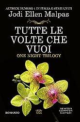 Tutte le volte che vuoi (One Night Trilogy Vol. 2)