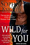 Wild for You (Tropical Heat Book 2) (English Edition)