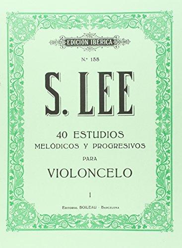 40 Estudios melódicos y progresivos para violoncelo: Op. 31, vol. I por Sebastian Lee