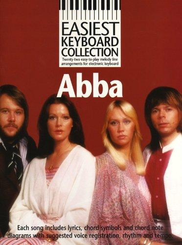 Preisvergleich Produktbild Easiest Keyboard Collection: Abba. Für Melodielinie, Text & Akkorde