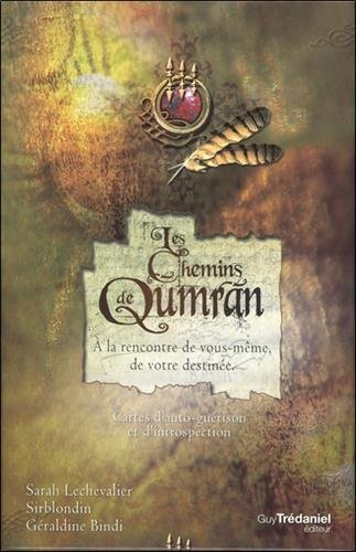 Les chemins de Qumran : À la rencontre de vous-même, de votre destinée. 111 cartes & un livret de 192 pages